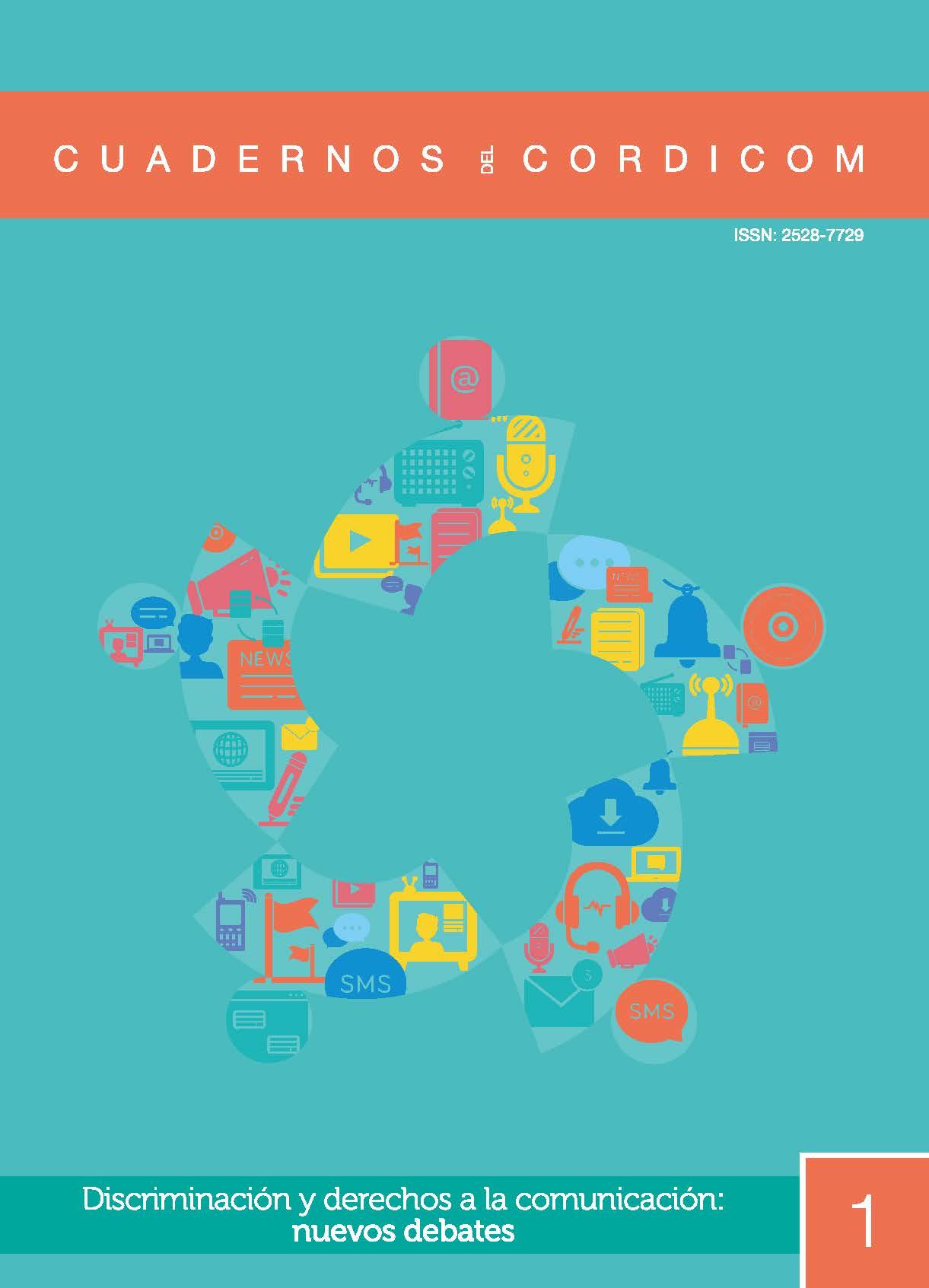 Cuadernos CORDICOM 1 Discriminación y Derechos a la Comunicación nuevos debates