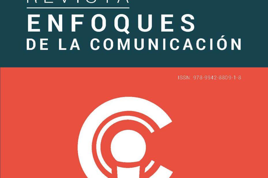 Revista Enfoques de la Comunicación 2 Libertad de expresión y protección de derechos
