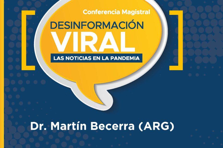 Conferencia magistral Desinformación viral las noticias en la pandemia