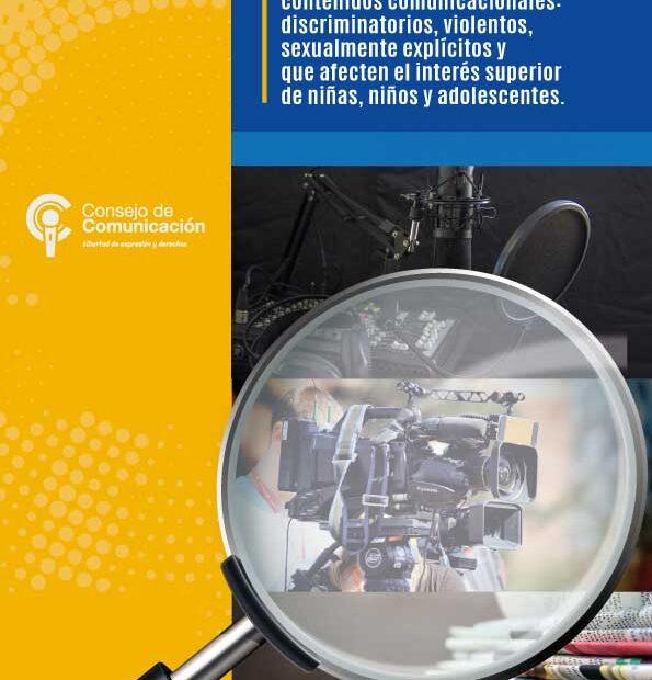 Manual para identificación de contenidos discriminatorios, violentos, sexualmente explícitos y que afecten a niñas, niños y adolescente