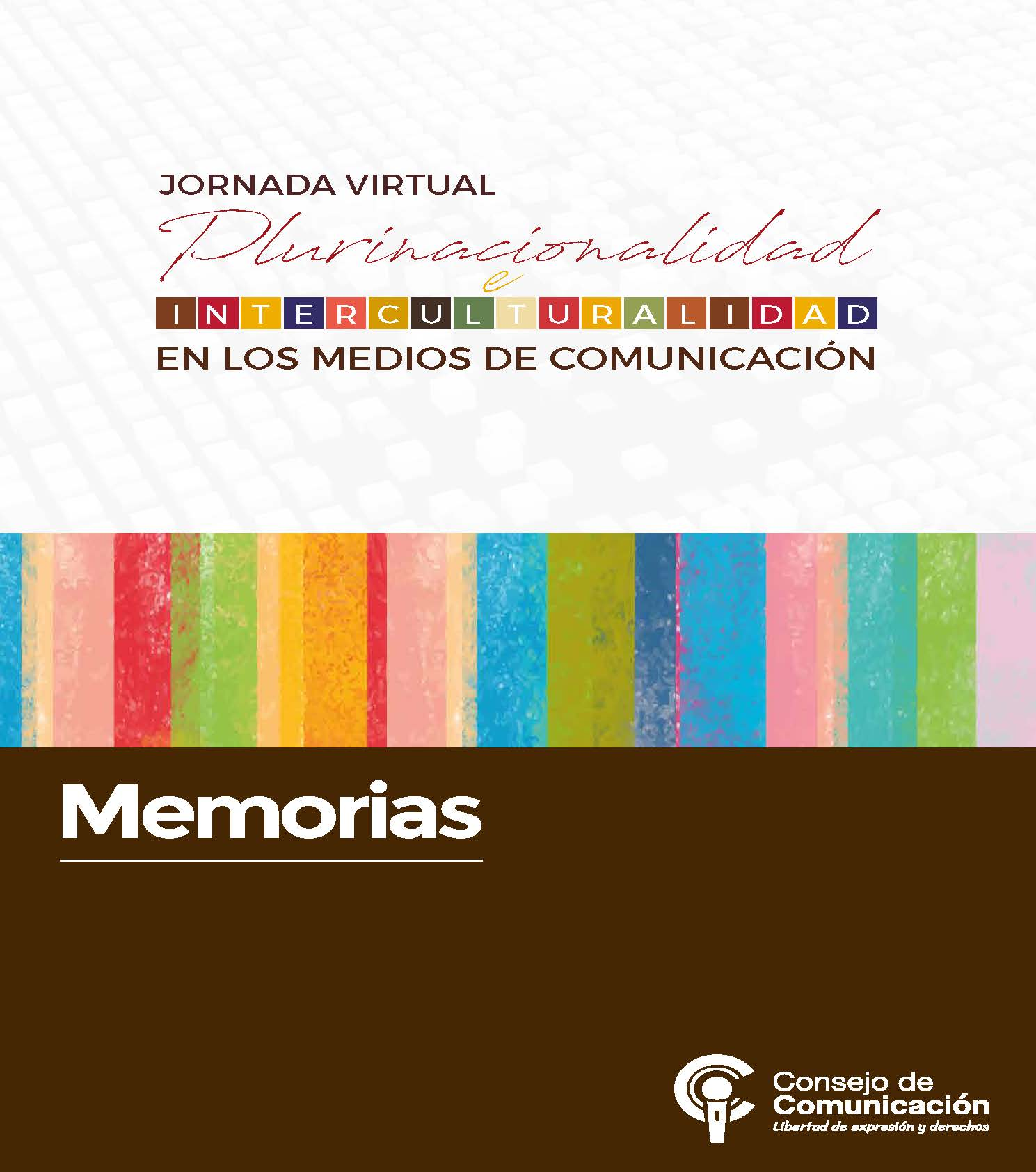 Foro Virtual Plurinacionalidad e interculturalidad en los medios de comunicación