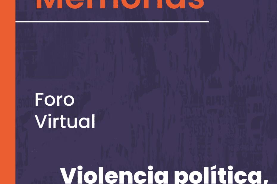 Foro virtual Violencia política, género y medios de comunicación