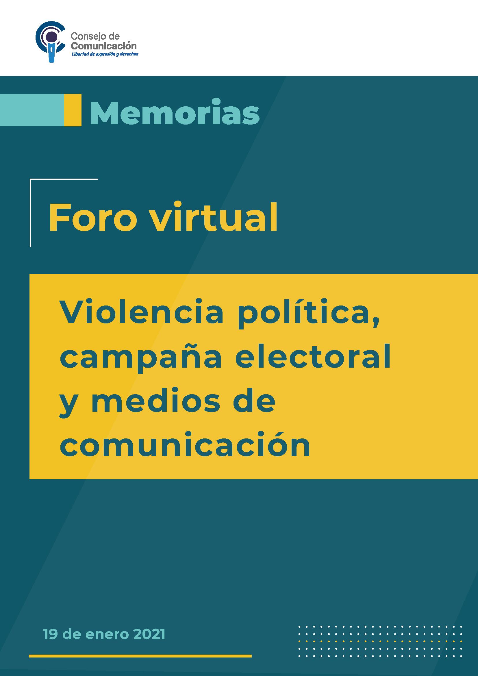 Foro virtual Violencia política, campaña electoral y medios de comunicación