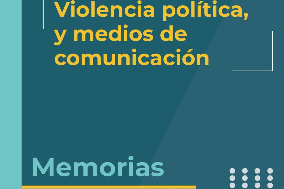 Foro virtual Violencia política y medios de comunicación
