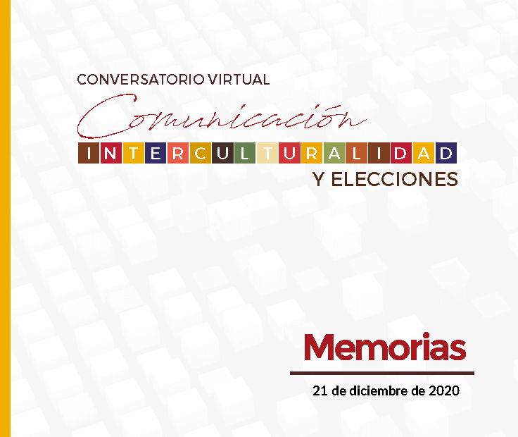 Memorias conversatorio Comunicación, interculturalidad y campaña electoral