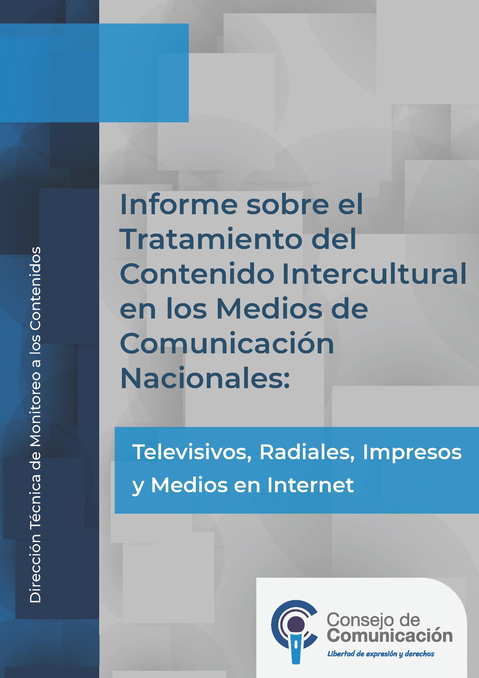 Informe sobre el tratamiento del contenido intercultural en los medios de comunicación nacionales