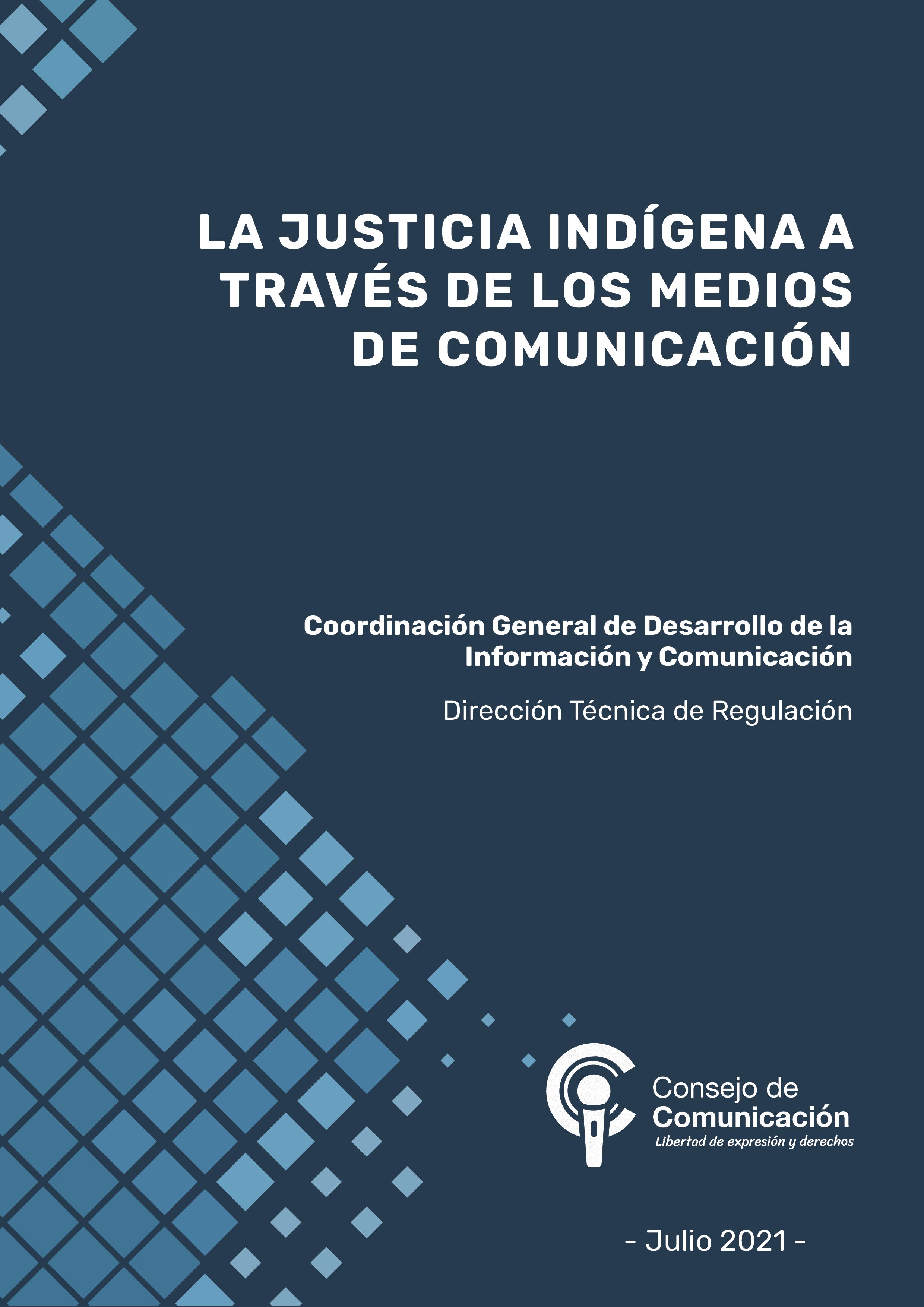 La Justicia Indígena a través de los medios de comunicación