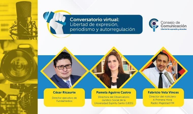 Conversatorio virtual Libertad de expresión, periodismo y autorregulación