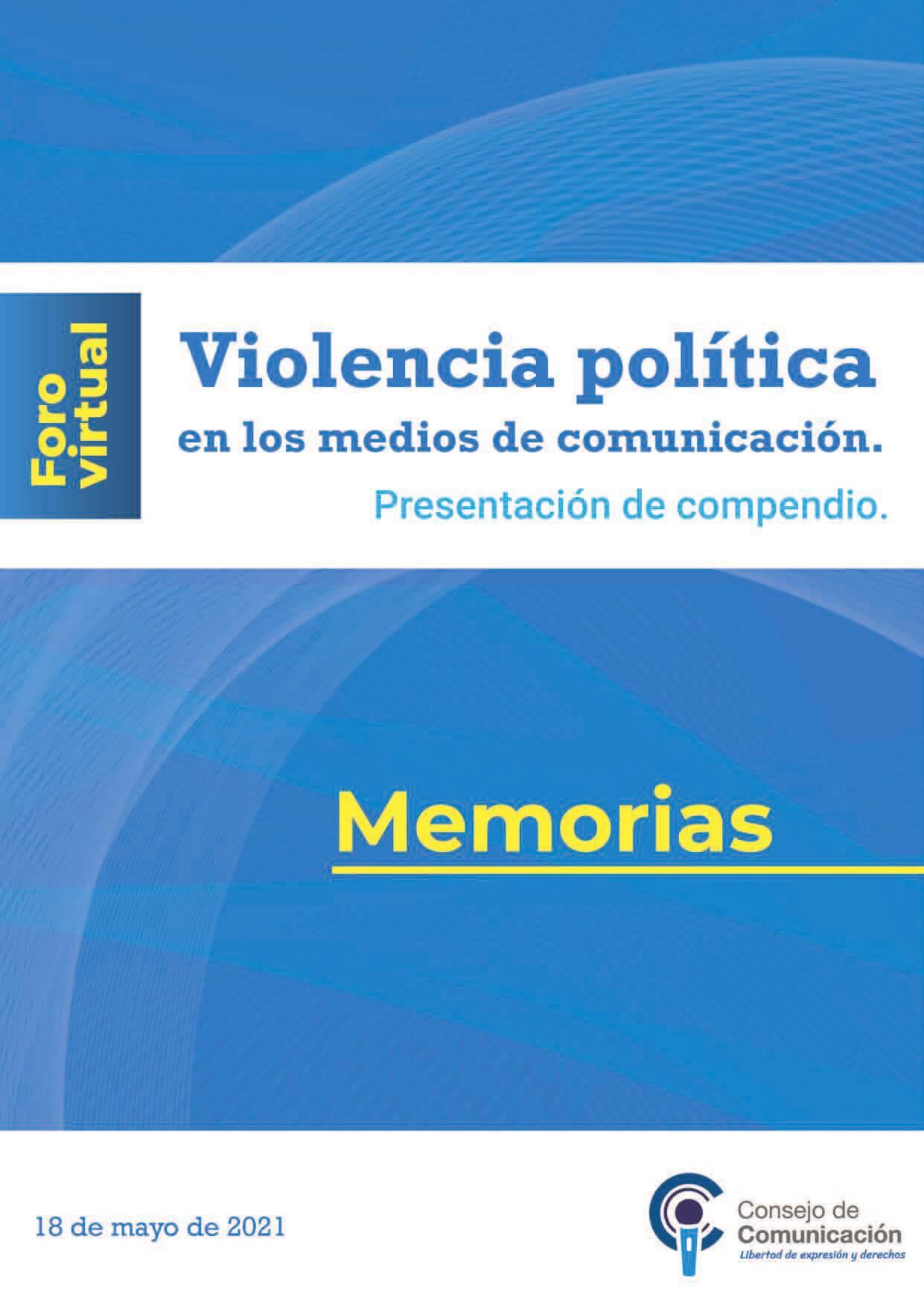 Foro virtual Violencia política en los medios de comunicación Presentación de compendio