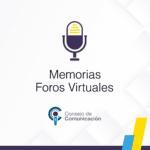 Foros Virtuales Consejo de Comunicación