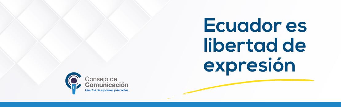 Banner Ecuador es libertad de expresión